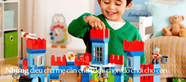 Chọn đồ chơi cho trẻ