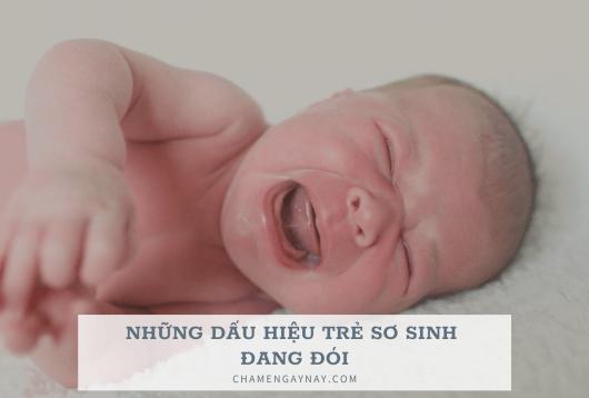 Dấu hiệu trẻ sơ sinh đói