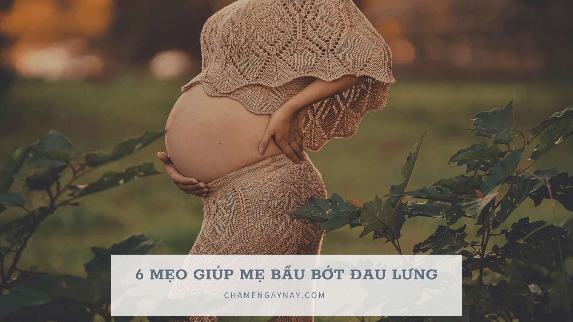 Giúp mẹ bầu bớt đau lưng