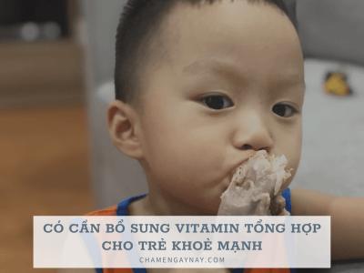 vitamin cho trẻ khoẻ mạnh