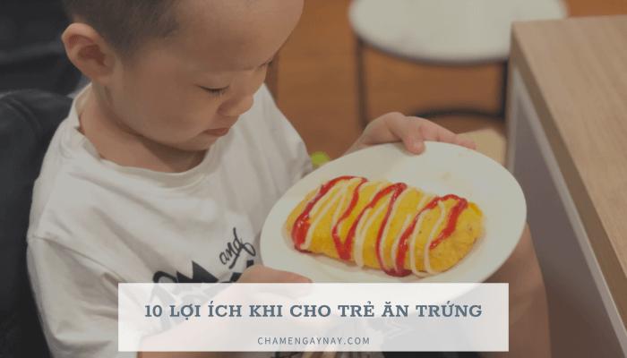 10 lợi ích của trứng